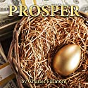 Prosper Audiobook by Charles Fillmore Narrated by Marc Spears