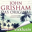 Das Original Audiobook by John Grisham Narrated by Charles Brauer