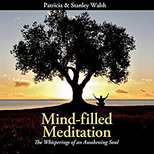 Mind-filled Meditation Audiobook