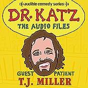 Ep. 13: T.J. Miller | Jonathan Katz, T.J. Miller, Laura Silverman, Erica Rhodes