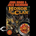 Honor of the Clan: Legacy of the Aldenata | John Ringo,Julie Cochrane