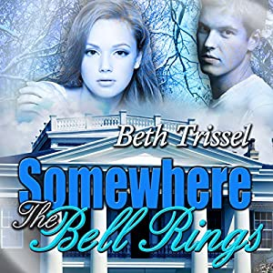 Somewhere the Bells Ring Audiobook