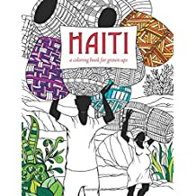 Haiti: A Coloring Book for Grown Ups