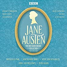 The Jane Austen BBC Radio Drama Collection: Six BBC Radio Full-Cast Dramatisations Radio/TV Program by Jane Austen Narrated by David Tennant, Benedict Cumberbatch, Julie McKenzie