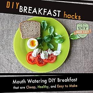 DIY Breakfast Hacks Audiobook
