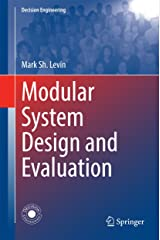 Modular System Design and Evaluation (Decision Engineering) Kindle Edition