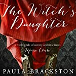 The Witch's Daughter: Shadow Chronicles, Book 1 | Paula Brackston