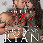 Executive Ink: A Montgomery Ink Romance | Carrie Ann Ryan