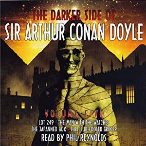 The Darker Side: Sir Arthur Conan Doyle: Volume 5 Audiobook