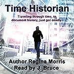 Time Historian | Regina Morris
