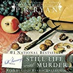 Still Life with Murder: Nell Sweeney Mystery, Book 1 | P.B. Ryan