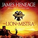 The Lion of Mistra Audiobook by James Heneage Narrated by Lee Maxwell Simpson