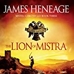 The Lion of Mistra | James Heneage