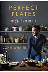 Perfect Plates In 5 Ingredients /book Hardcover