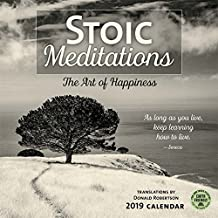 Stoic Meditations 2019 Wall Calendar: The Art of Happiness
