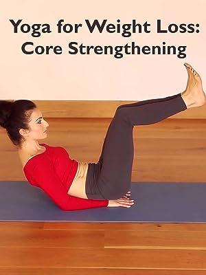 Watch Roxy Shahidi Yoga for Weightloss: Core Strengthening ...