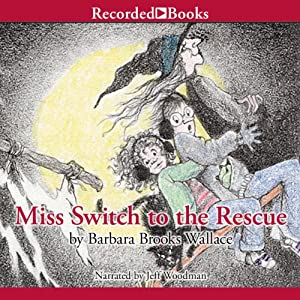 Miss Switch to the Rescue Audiobook
