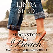 Moonstone Beach: Main Street Merchants, Book 1 | Linda Seed