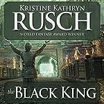 The Black King: Black Throne, Book 2 | Kristine Kathryn Rusch