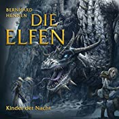 Kinder der Nacht (Die Elfen - Kurzgeschichten 1) | Bernhard Hennen