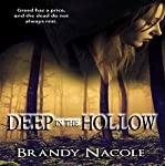 Deep in the Hollow | Brandy Nacole