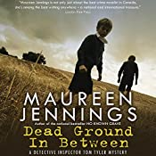 Dead Ground in Between | Maureen Jennings