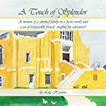 A Touch of Splendor: A Memoir | Lila Hopkins