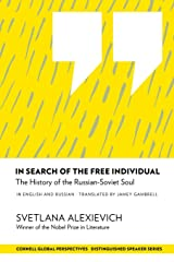 In Search of the Free Individual: The History of the Russian-Soviet Soul (Distinguished Speakers Series) Paperback