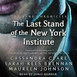 The Last Stand of the New York Institute Hörbuch