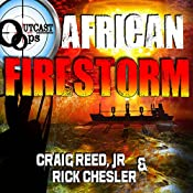 OUTCAST Ops: African Firestorm: OUTCAST Ops, Book 3 | Craig Reed Jr, Rick Chesler