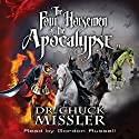 The Four Horsemen Book Set Audiobook by Chuck Missler Narrated by Gordon Russell