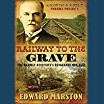Railway to the Grave | Edward Marston