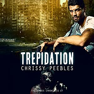 The Zombie Chronicles: Trepidation Audiobook