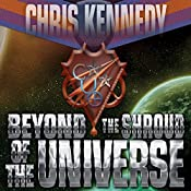 Beyond the Shroud of the Universe: Codex Regius Volume 2 | Chris Kennedy