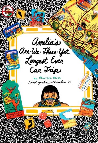 Amelia's Are-We-There-Yet Longest Ever Car Trip [Marissa Moss] (Tapa Dura)