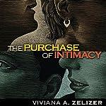 The Purchase of Intimacy | Viviana Z. Zelizer
