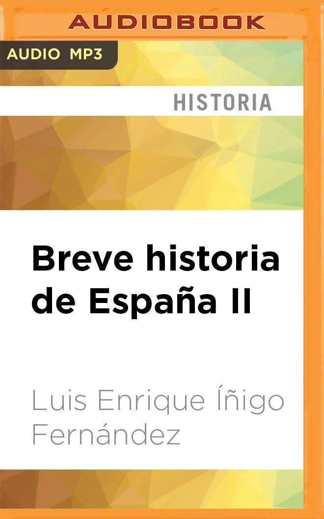 Breve Historia de España II Narración En Castellano : El Camino ...