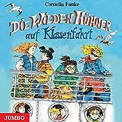 Die wilden Hühner auf Klassenfahrt | Cornelia Funke