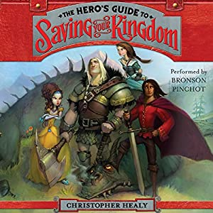 The Hero's Guide to Saving Your Kingdom Audiobook