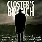 Closter's Branch: The Tribulation of Juan Ortiz, Book 1 | Robert L. Hay