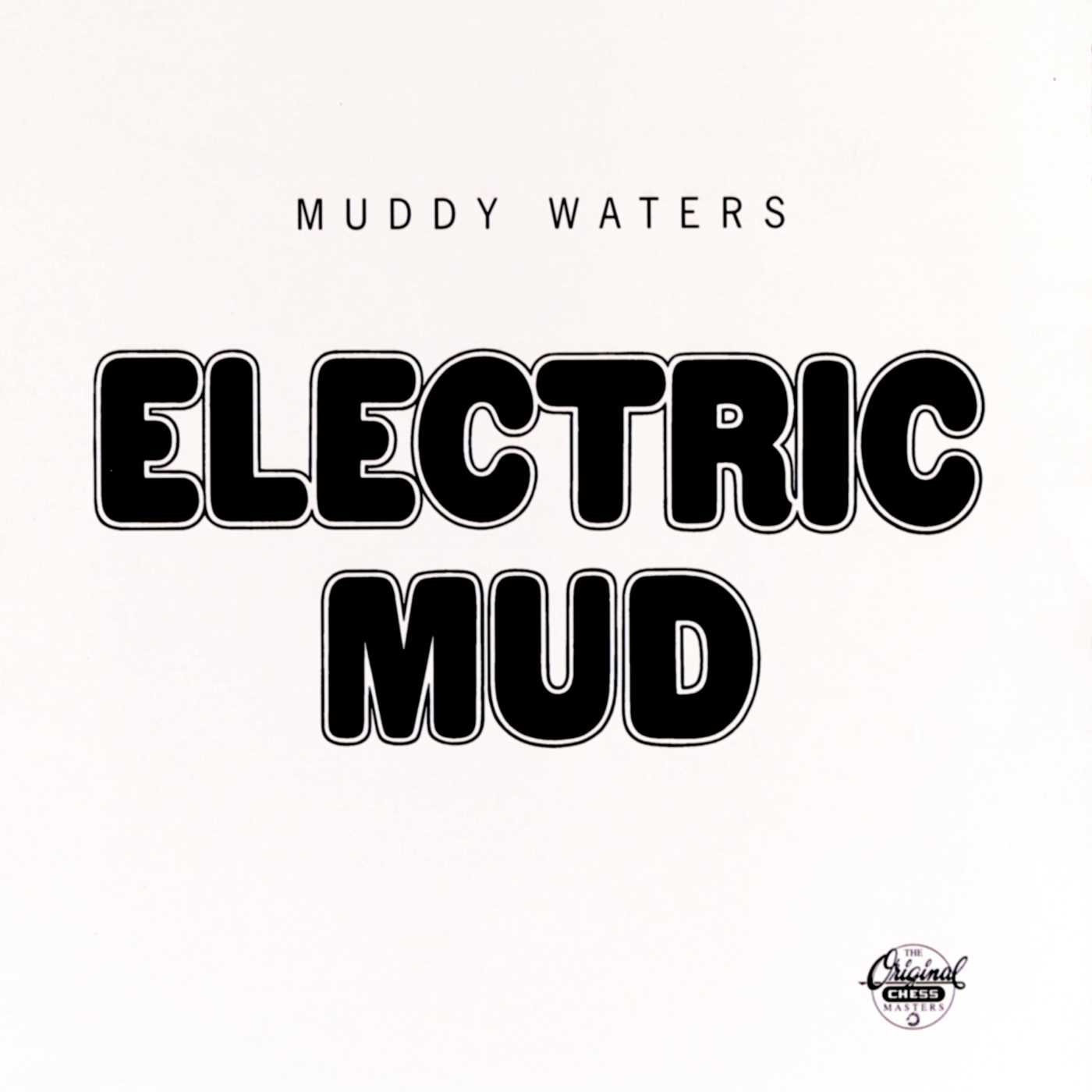 CD : Muddy Waters - Electric Mud