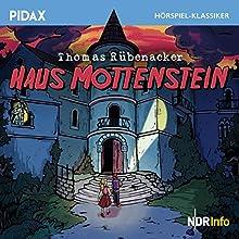 Haus Mottenstein Hörspiel von Thomas Rübenacker Gesprochen von: Heinz Schubert, Mariesa Daut, Gregor Reisch, Dietrich Mattausch