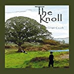 The Knoll: Volume 1   Ginger Cucolo