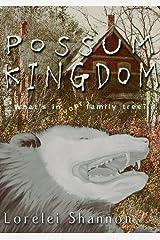 Possum Kingdom Kindle Edition