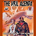 The Vril Agenda Audiobook by Joshua Reynolds, Derrick Ferguson Narrated by Bob Kern