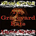 The Graveyard Rats Audiobook by Henry Kuttner Narrated by Mike Vendetti