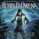 Ghost Layer: Ghost Seer, Book 2 | Robin D. Owens