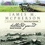 Hallowed Ground   James M. McPherson