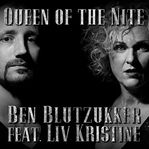 Ben Blutzukker feat. Liv Kristine - Queen of the Nite
