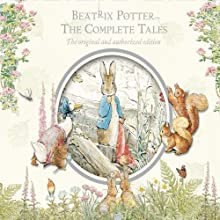 Beatrix Potter: The Complete Tales Audiobook by Beatrix Potter Narrated by Gary Bond, Michael Hordern, Rosemary Leach, Janet Maw